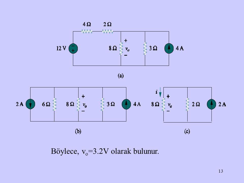 Böylece, vo=3.2V olarak bulunur.