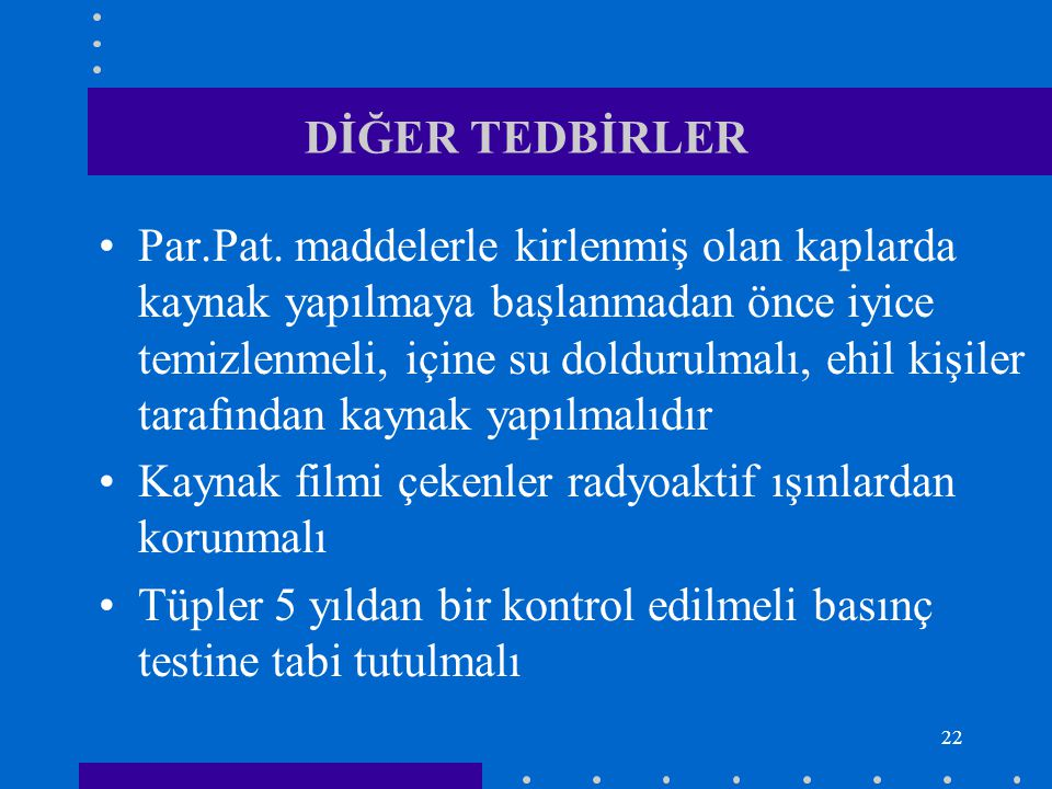 DİĞER TEDBİRLER