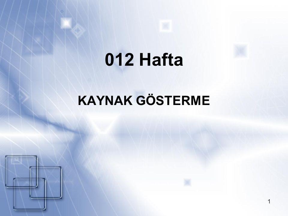 012 Hafta KAYNAK GÖSTERME EPÖ