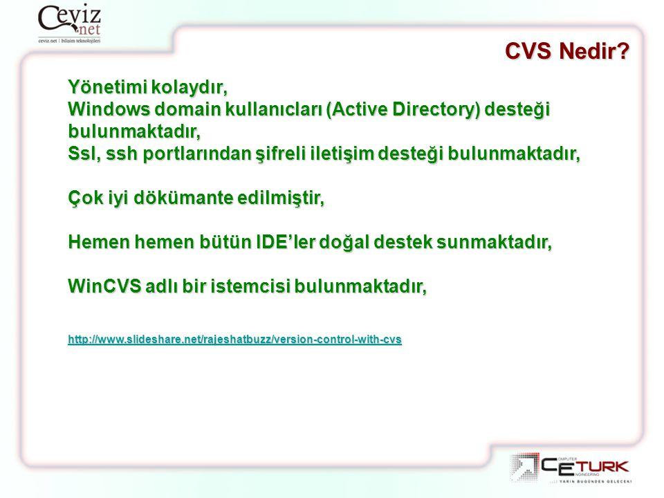 CVS Nedir Yönetimi kolaydır,