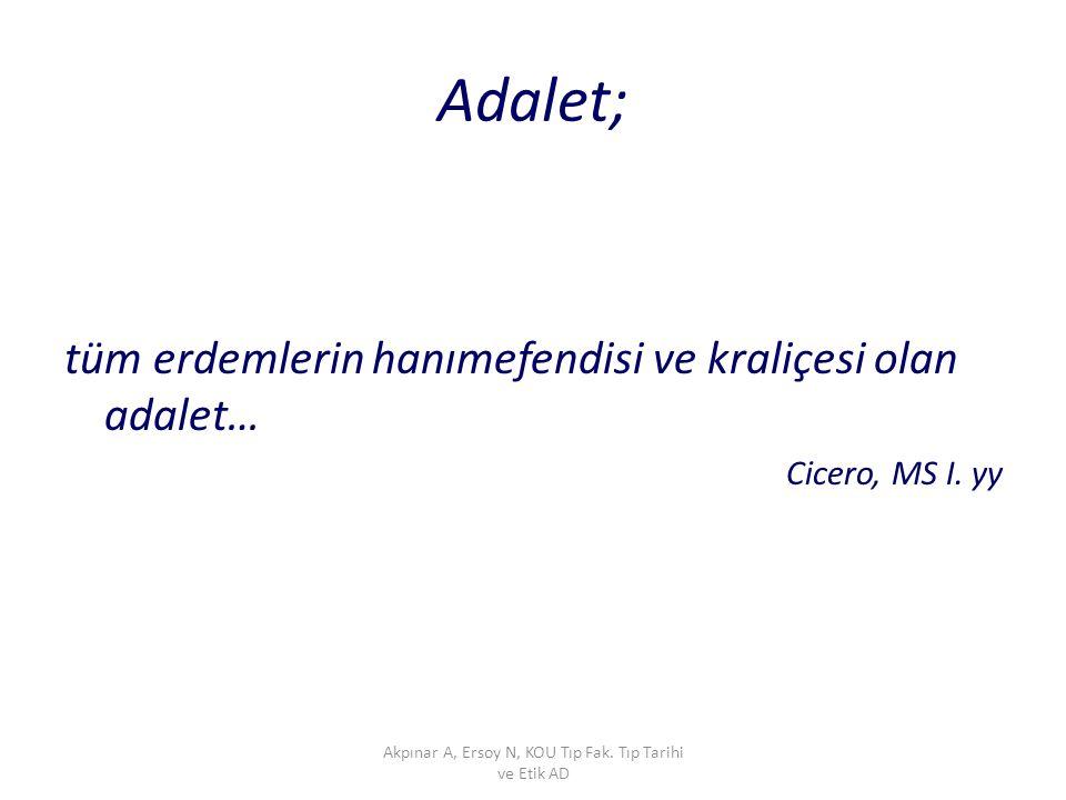 Akpınar A, Ersoy N, KOU Tıp Fak. Tıp Tarihi ve Etik AD