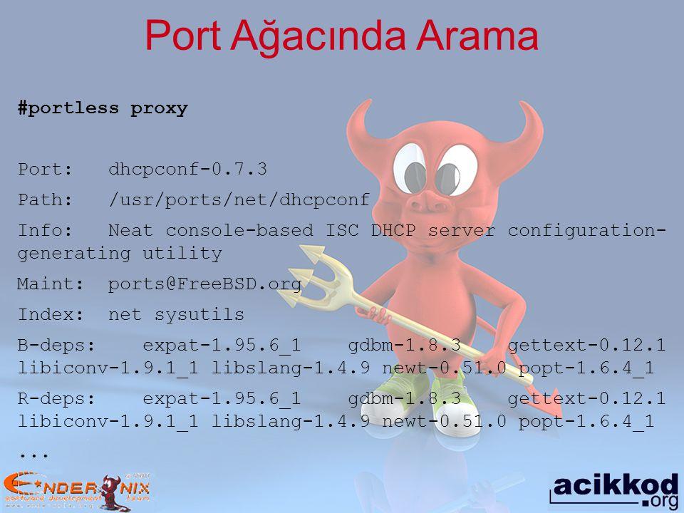 Port Ağacında Arama #portless proxy Port: dhcpconf-0.7.3