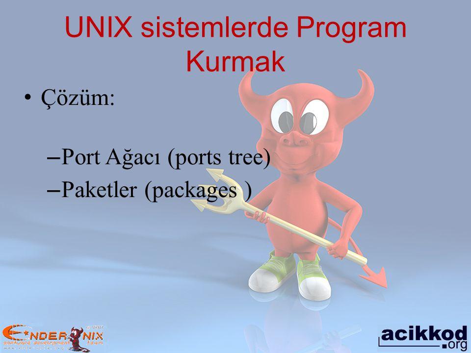 UNIX sistemlerde Program Kurmak