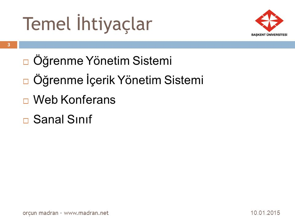 Temel İhtiyaçlar Öğrenme Yönetim Sistemi