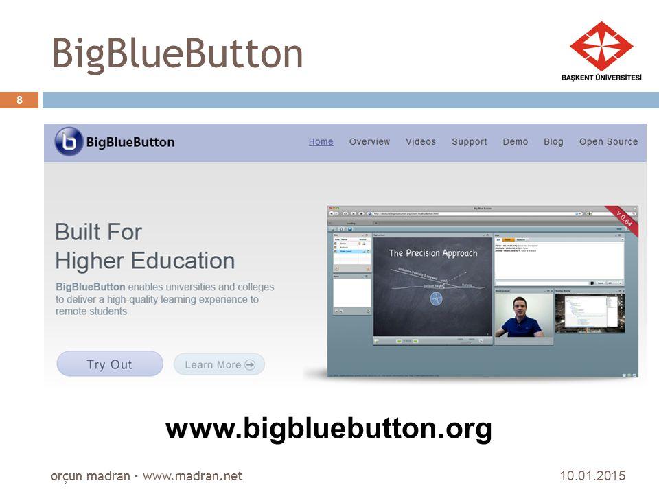 BigBlueButton www.bigbluebutton.org orçun madran - www.madran.net