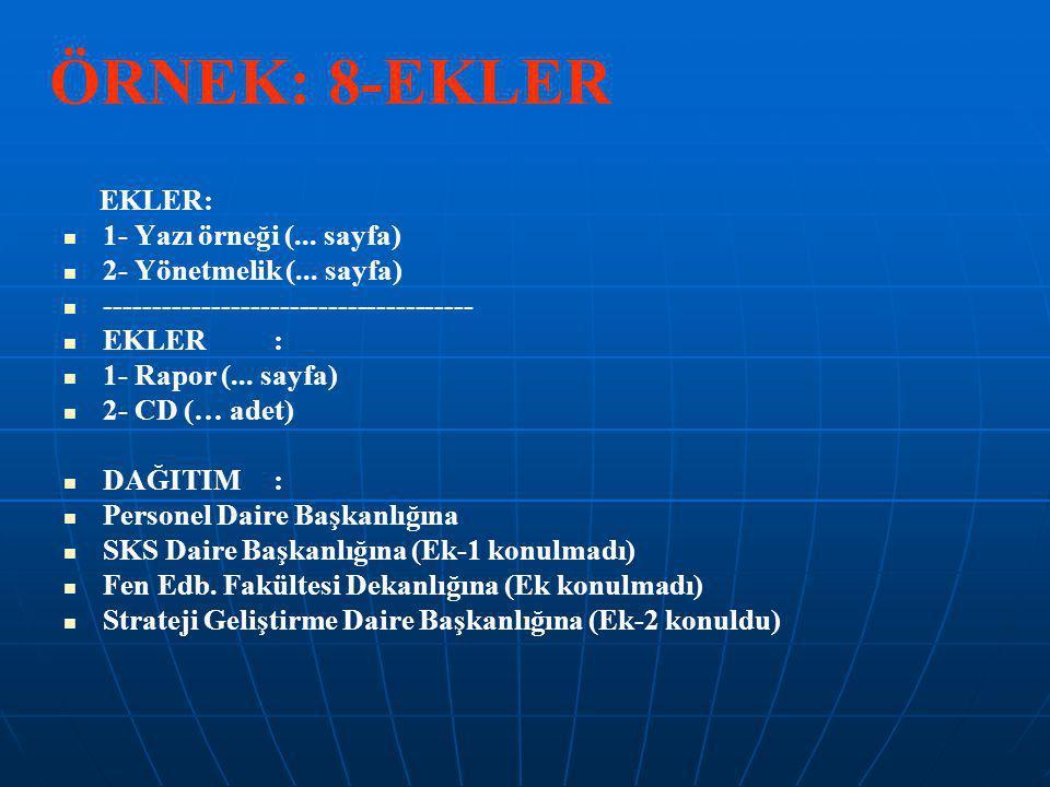 ÖRNEK: 8-EKLER EKLER: 1- Yazı örneği (... sayfa)