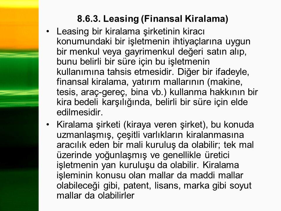8.6.3. Leasing (Finansal Kiralama)