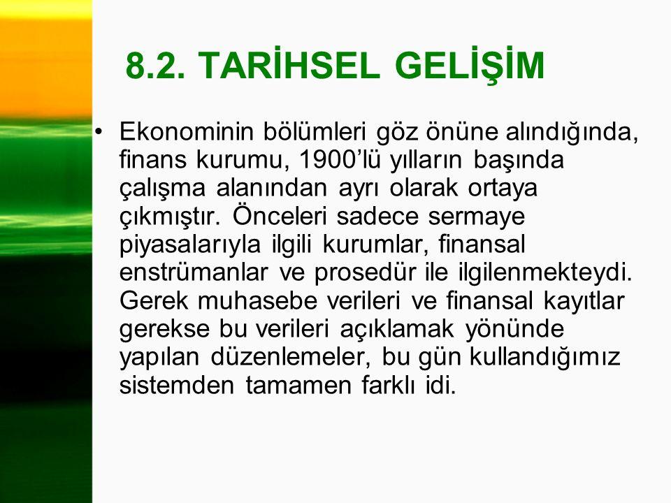 8.2. TARİHSEL GELİŞİM