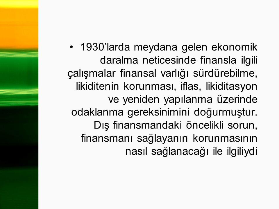 1930'larda meydana gelen ekonomik daralma neticesinde finansla ilgili çalışmalar finansal varlığı sürdürebilme, likiditenin korunması, iflas, likiditasyon ve yeniden yapılanma üzerinde odaklanma gereksinimini doğurmuştur.