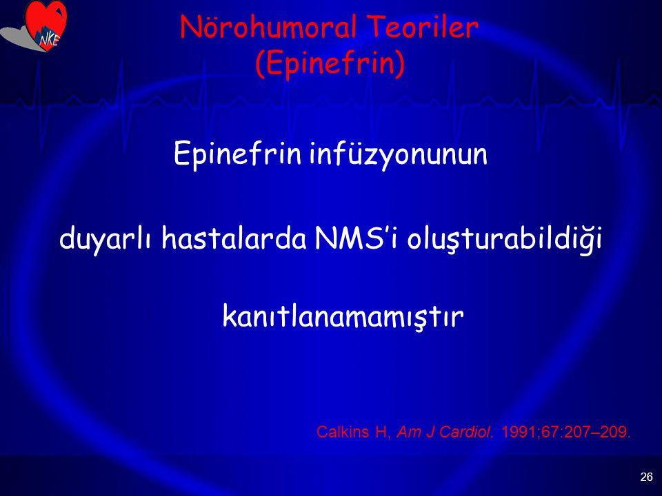 Nörohumoral Teoriler (Epinefrin)