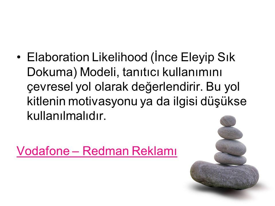 Elaboration Likelihood (İnce Eleyip Sık Dokuma) Modeli, tanıtıcı kullanımını çevresel yol olarak değerlendirir. Bu yol kitlenin motivasyonu ya da ilgisi düşükse kullanılmalıdır.