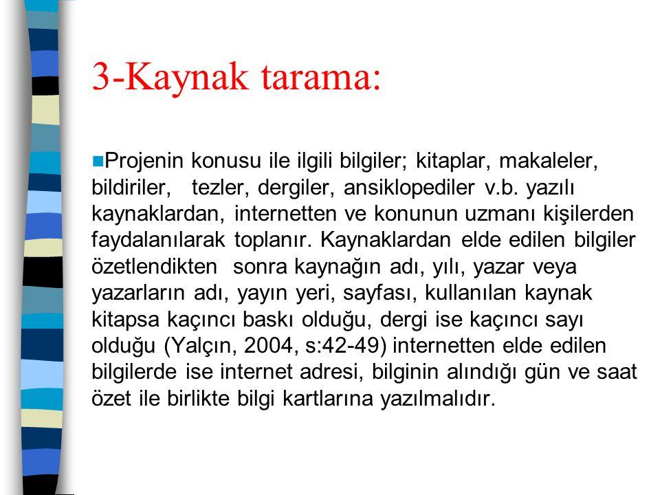 3-Kaynak tarama: