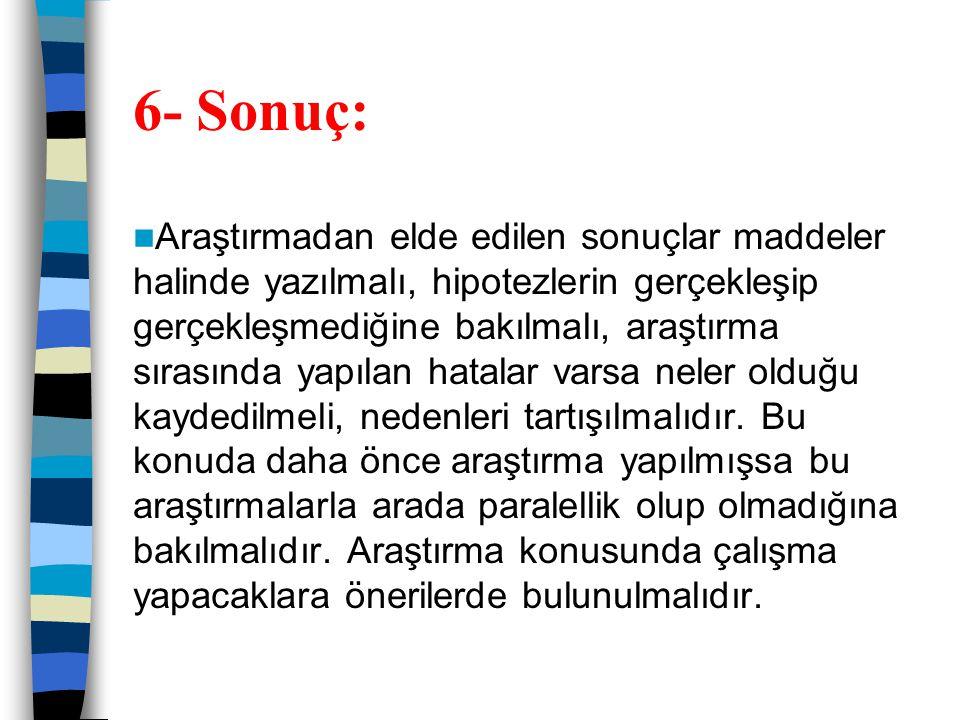 6- Sonuç: