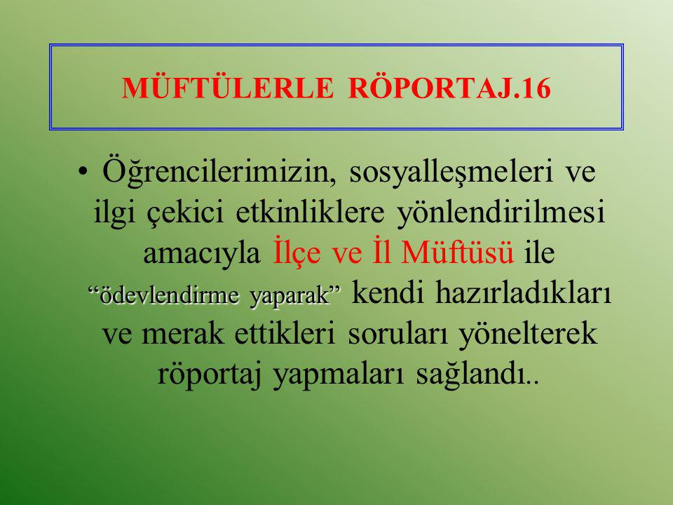 MÜFTÜLERLE RÖPORTAJ.16