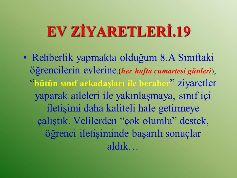 EV ZİYARETLERİ.19