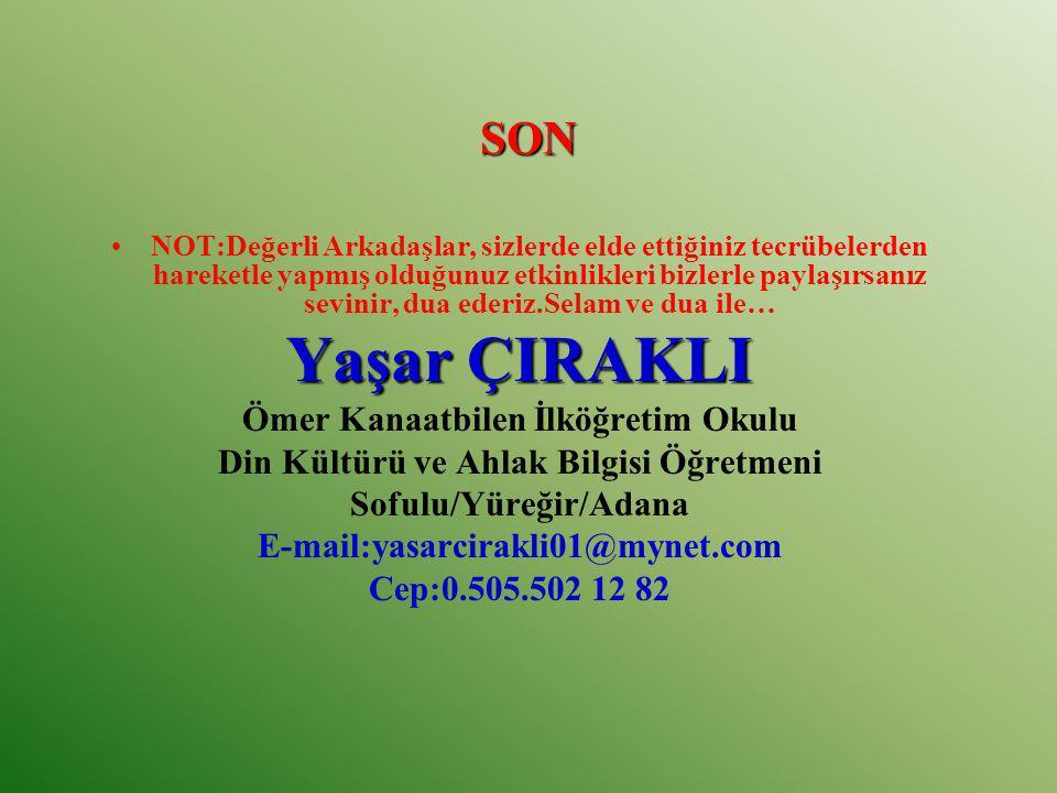 Yaşar ÇIRAKLI SON Ömer Kanaatbilen İlköğretim Okulu