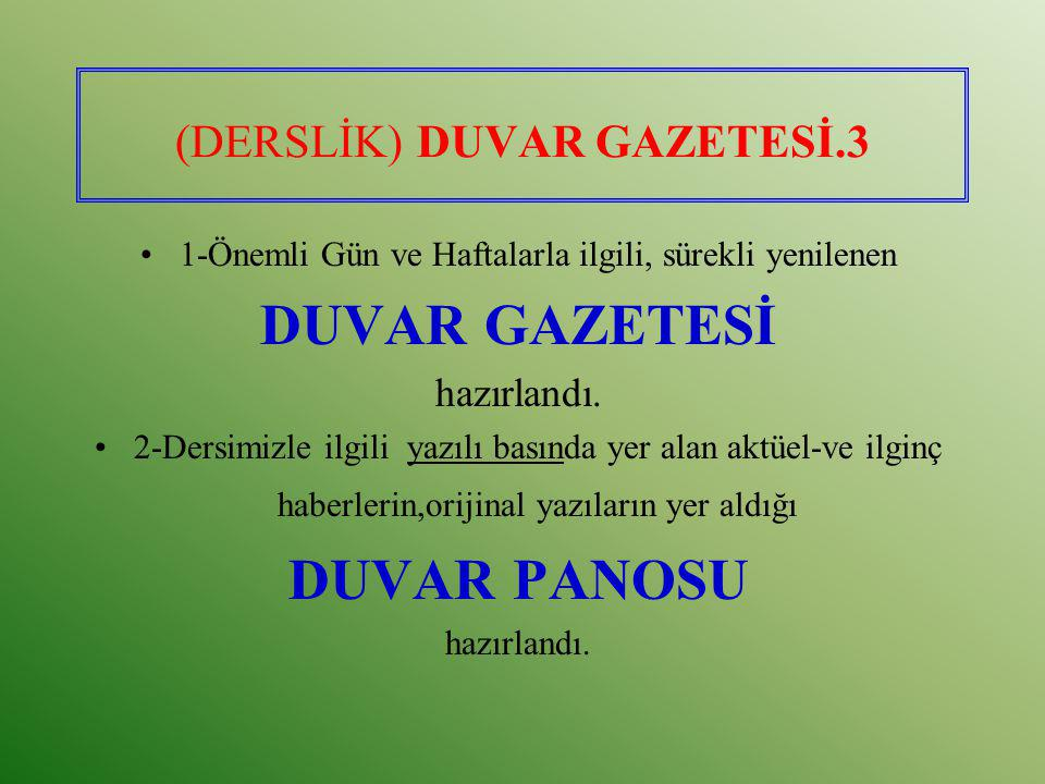 (DERSLİK) DUVAR GAZETESİ.3