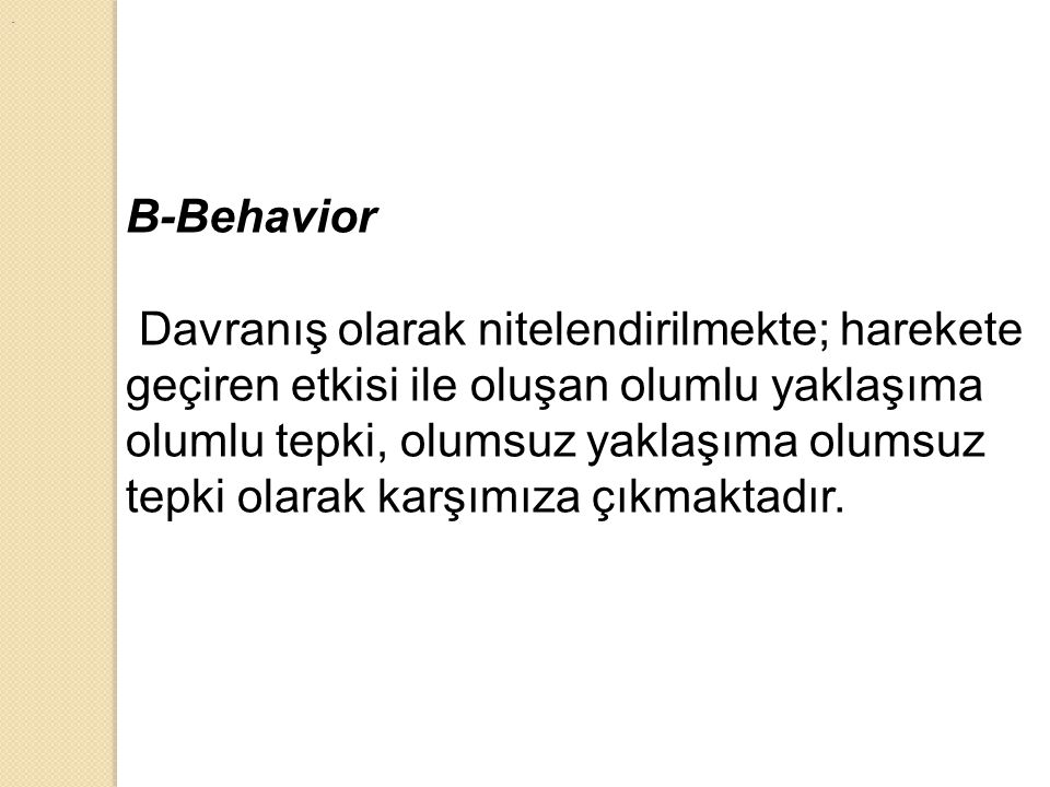 . B-Behavior.