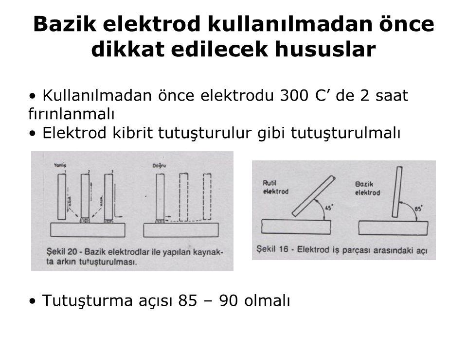 Bazik elektrod kullanılmadan önce dikkat edilecek hususlar