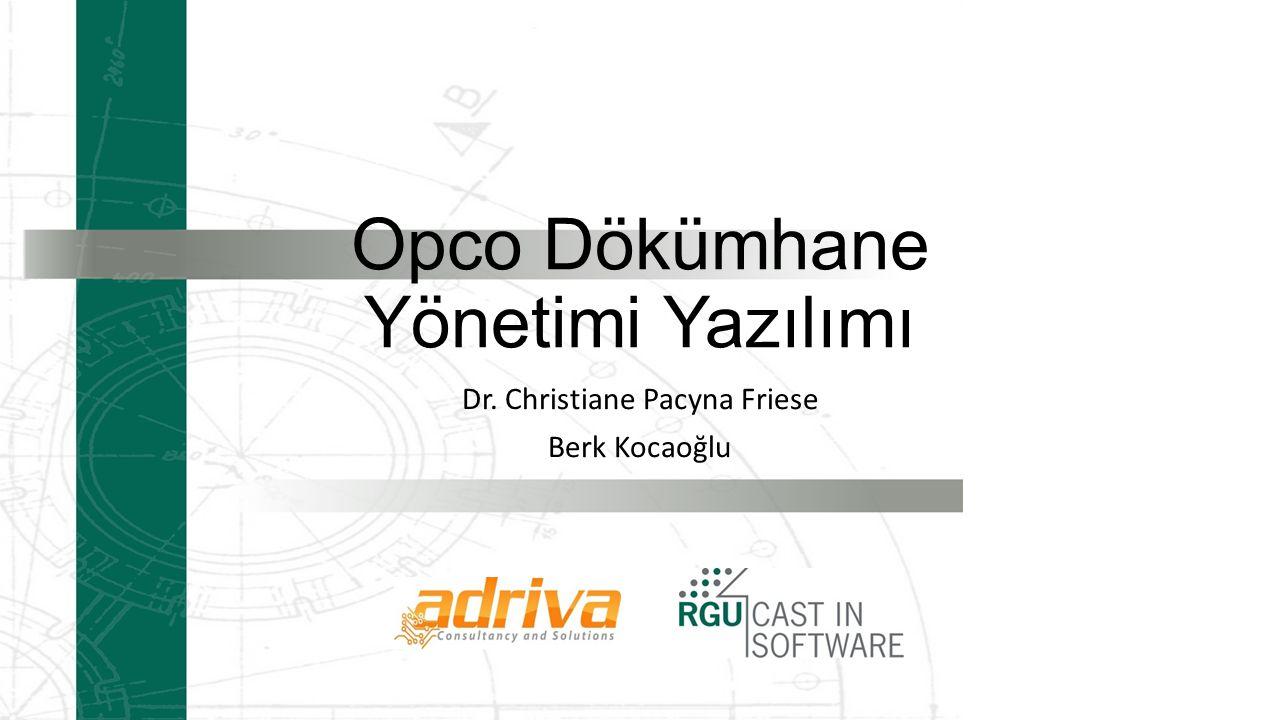 Opco Dökümhane Yönetimi Yazılımı
