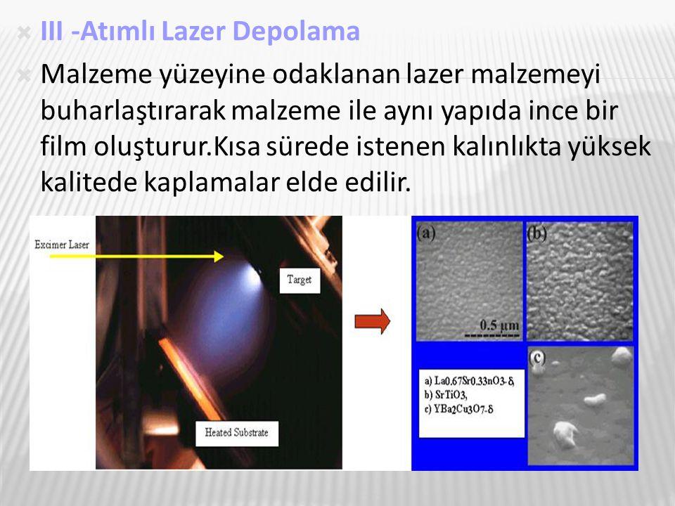III -Atımlı Lazer Depolama