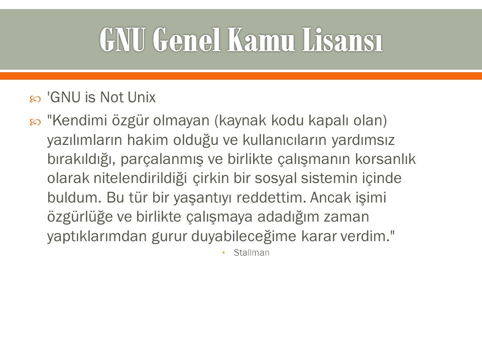 GNU Genel Kamu Lisansı GNU is Not Unix