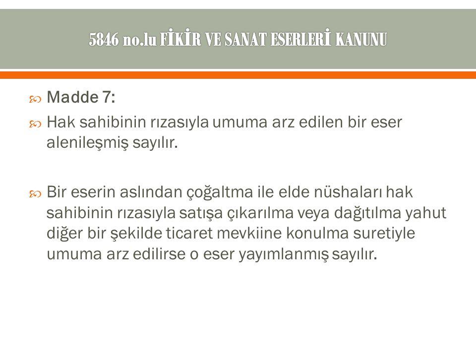 5846 no.lu FİKİR VE SANAT ESERLERİ KANUNU
