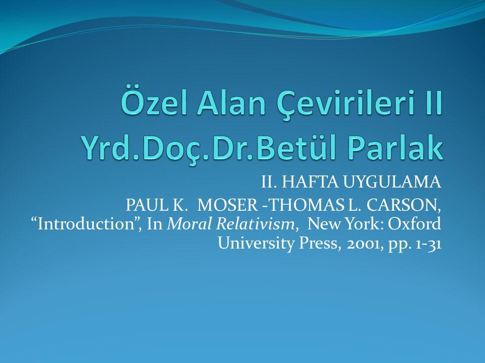 Özel Alan Çevirileri II Yrd.Doç.Dr.Betül Parlak