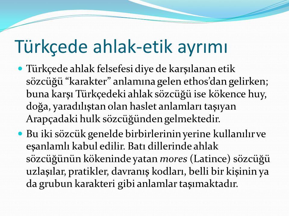 Türkçede ahlak-etik ayrımı