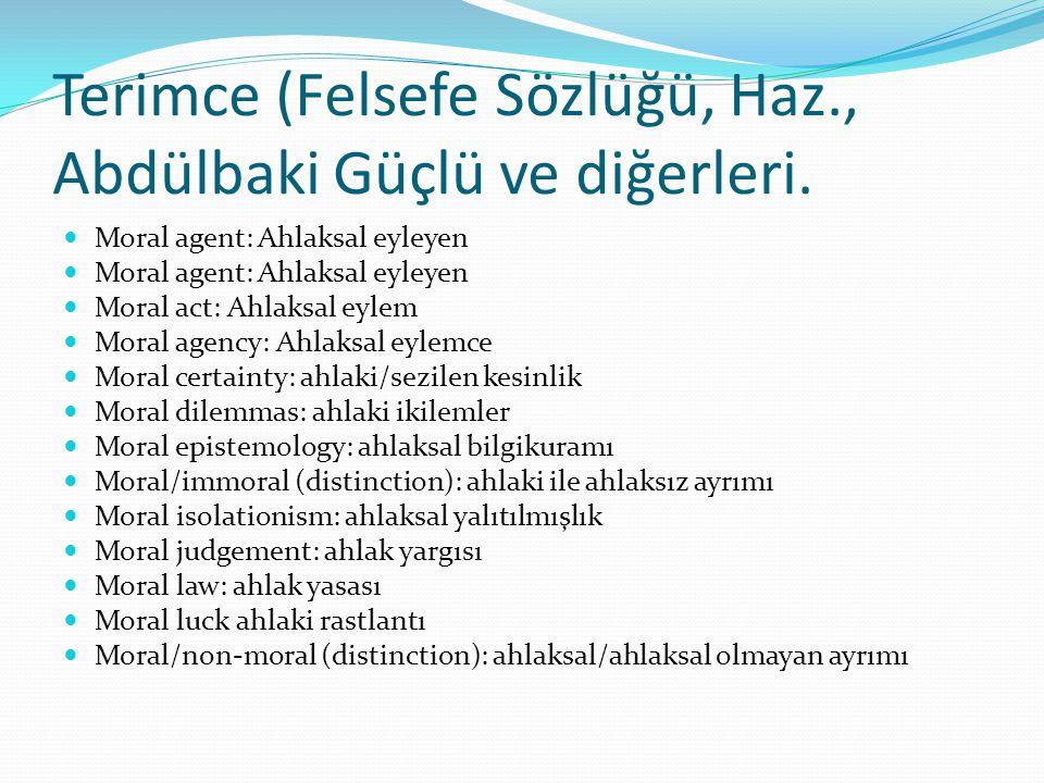 Terimce (Felsefe Sözlüğü, Haz., Abdülbaki Güçlü ve diğerleri.