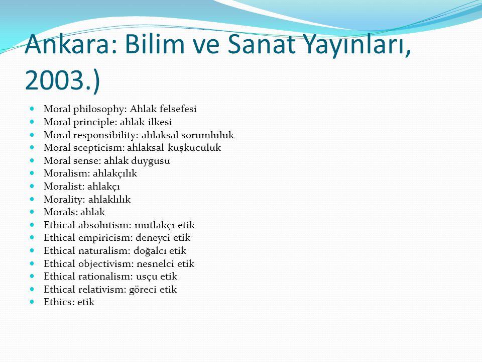 Ankara: Bilim ve Sanat Yayınları, 2003.)