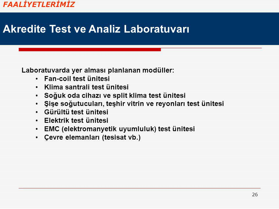 Akredite Test ve Analiz Laboratuvarı