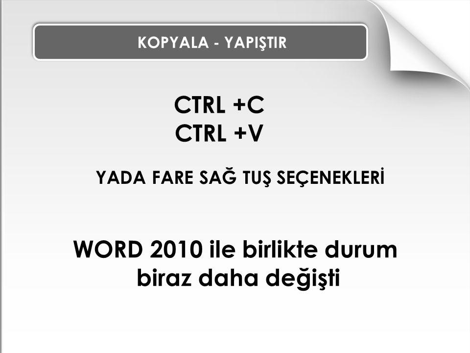 WORD 2010 ile birlikte durum
