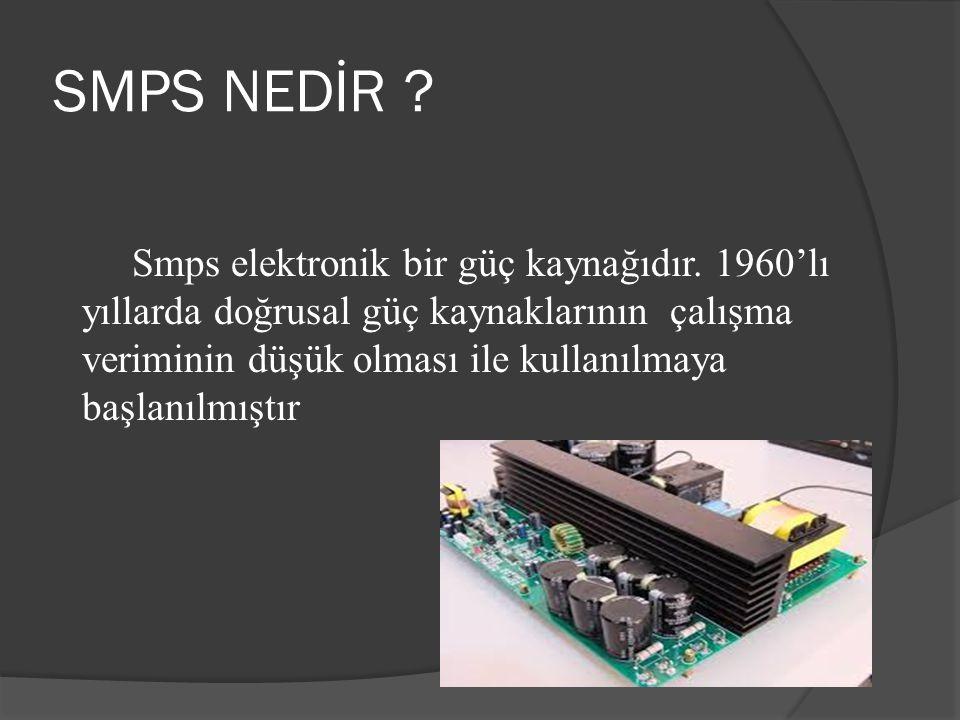 SMPS NEDİR