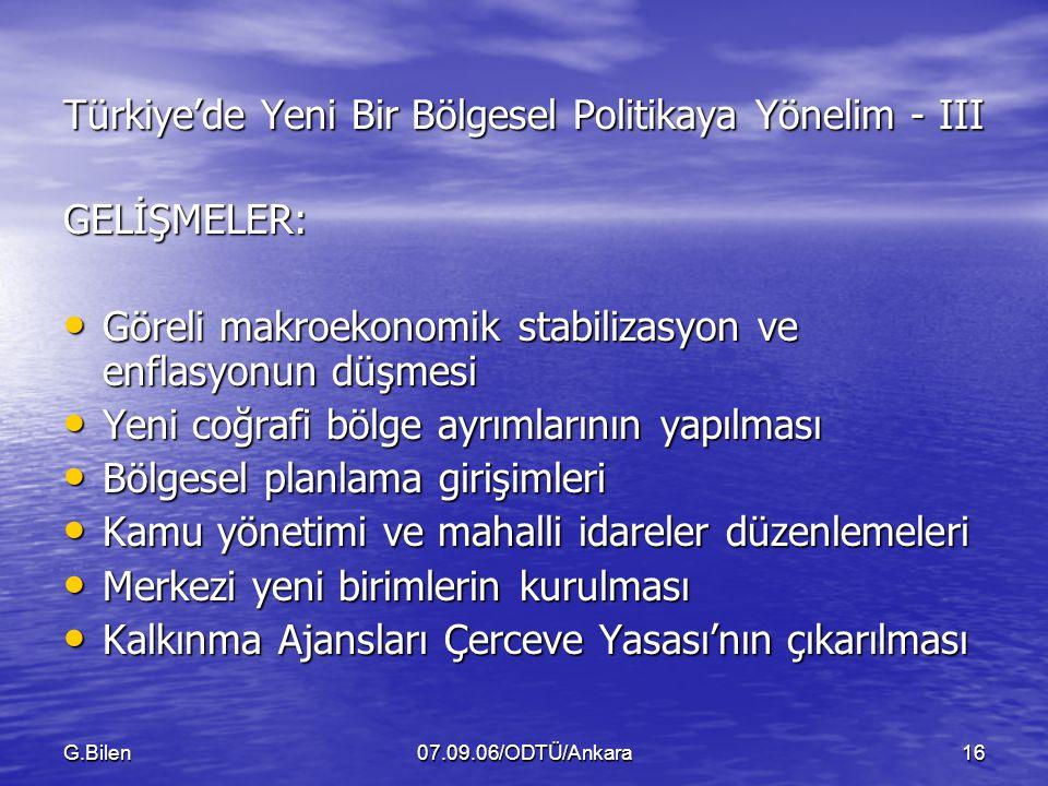 Türkiye'de Yeni Bir Bölgesel Politikaya Yönelim - III