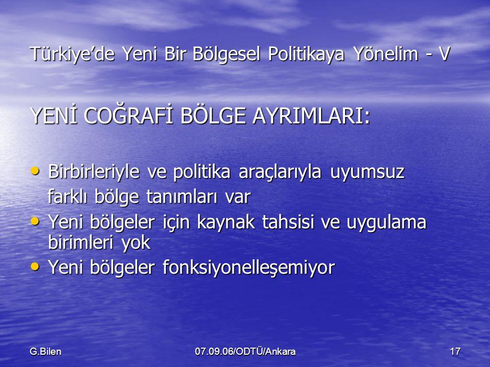 Türkiye'de Yeni Bir Bölgesel Politikaya Yönelim - V