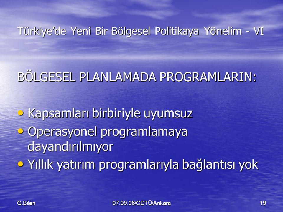 Türkiye'de Yeni Bir Bölgesel Politikaya Yönelim - VI