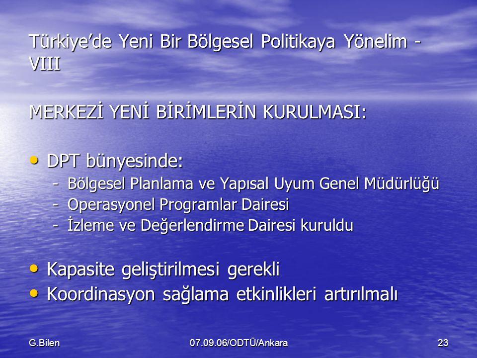 Türkiye'de Yeni Bir Bölgesel Politikaya Yönelim - VIII