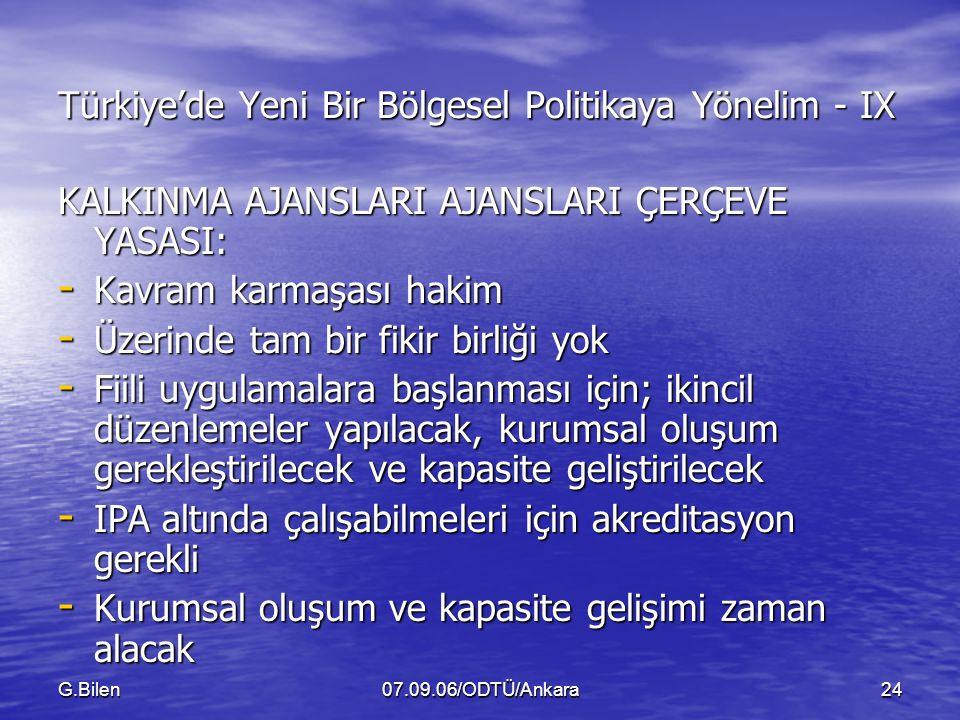 Türkiye'de Yeni Bir Bölgesel Politikaya Yönelim - IX