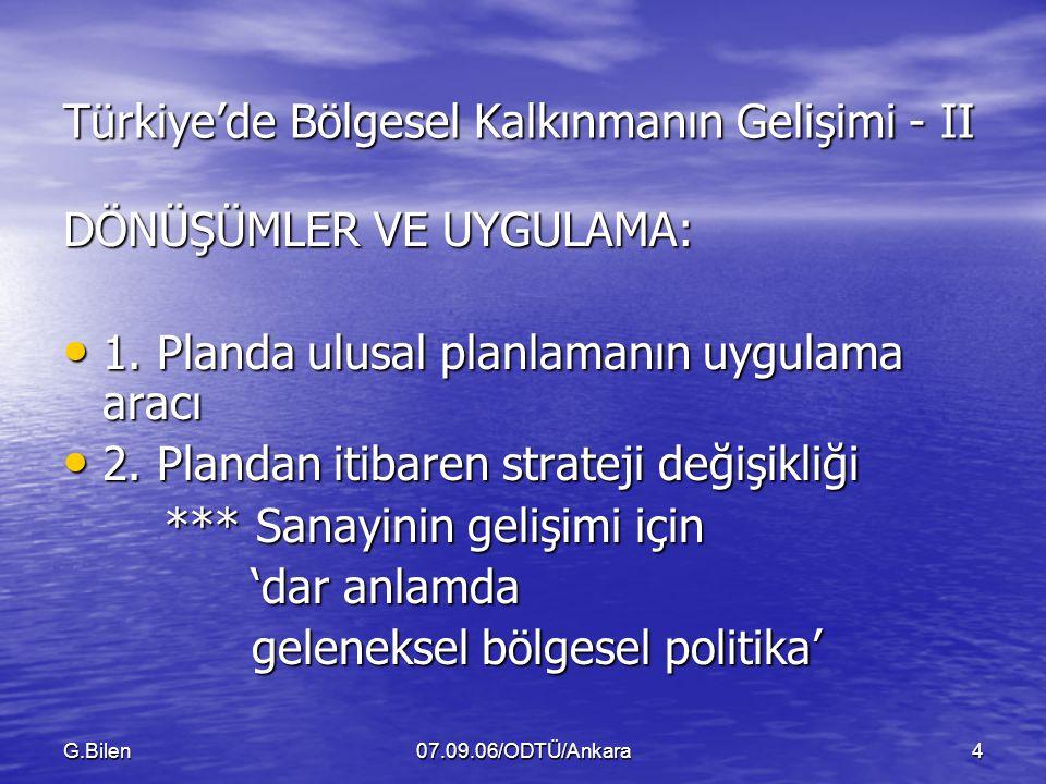 Türkiye'de Bölgesel Kalkınmanın Gelişimi - II