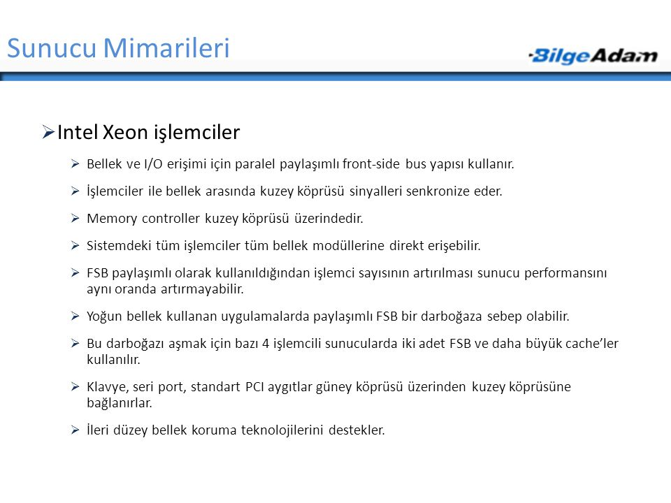 Sunucu Mimarileri Intel Xeon işlemciler