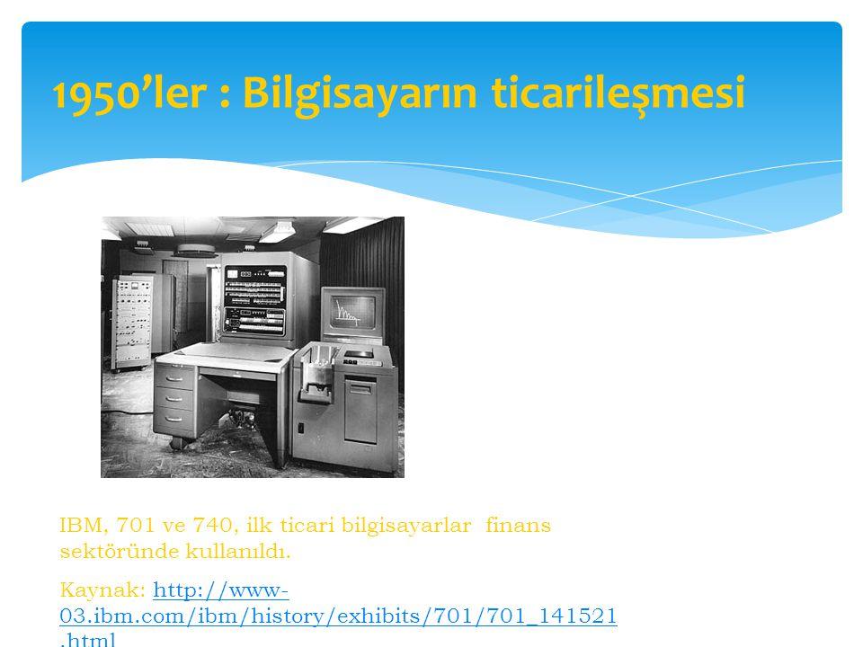 1950'ler : Bilgisayarın ticarileşmesi