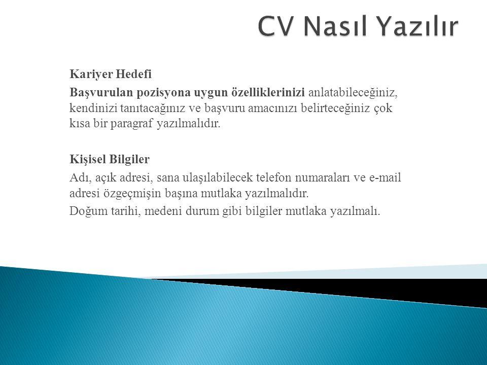 CV Nasıl Yazılır Kariyer Hedefi