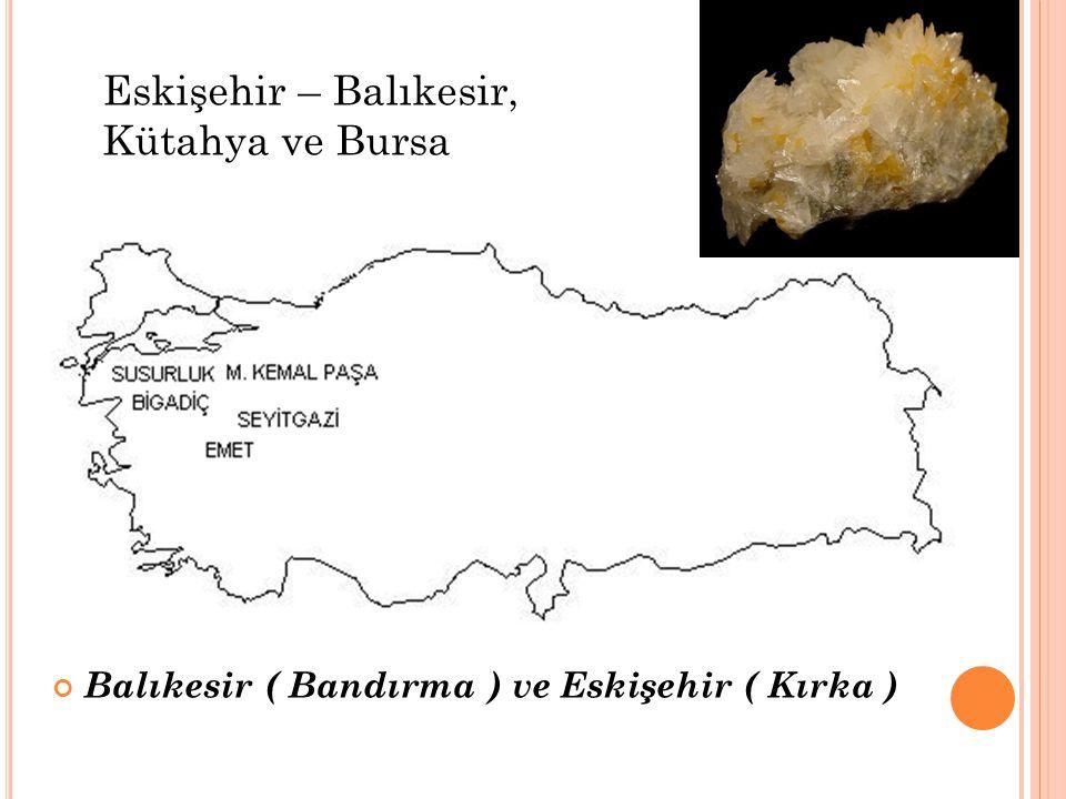 Eskişehir – Balıkesir, Kütahya ve Bursa