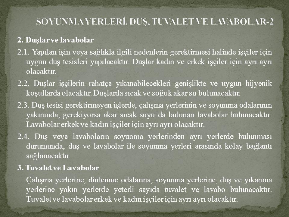 SOYUNMA YERLERİ, DUŞ, TUVALET VE LAVABOLAR-2