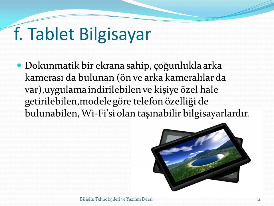 f. Tablet Bilgisayar