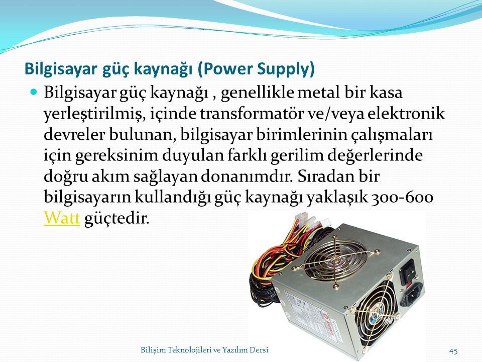 Bilgisayar güç kaynağı (Power Supply)