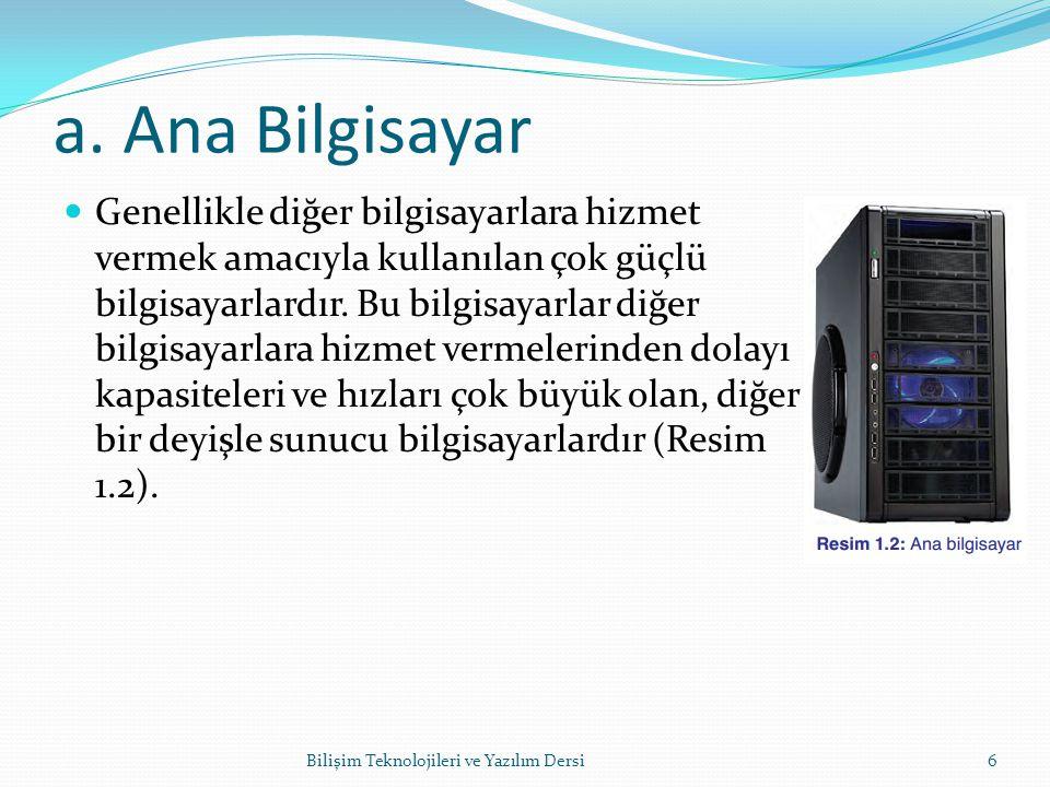 a. Ana Bilgisayar