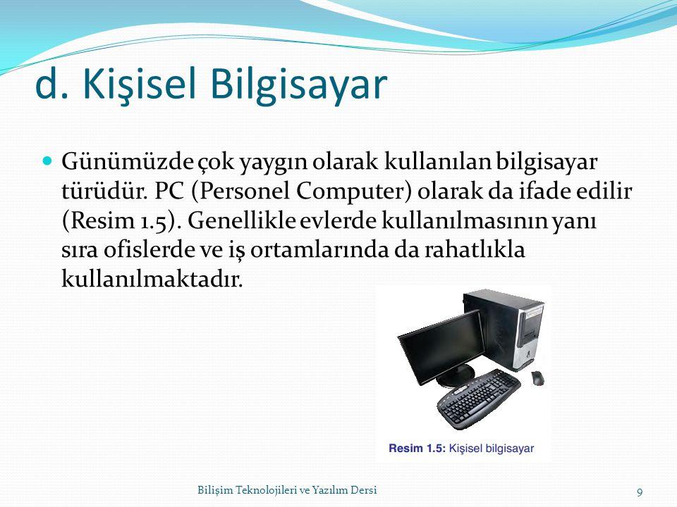 d. Kişisel Bilgisayar