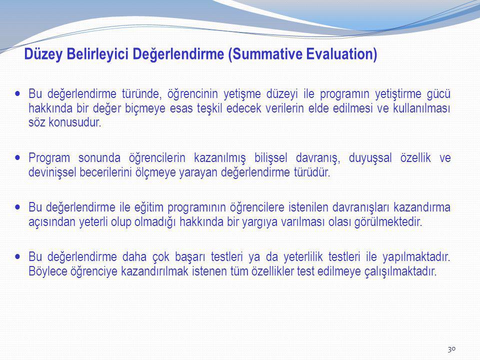 Düzey Belirleyici Değerlendirme (Summative Evaluation)